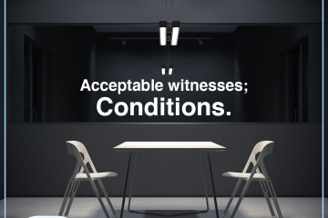 Acceptable witnesses; Conditions