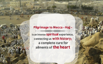 Pilgrimage to Mecca - Hajj