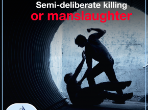 Semi-deliberate killing, or manslaughter