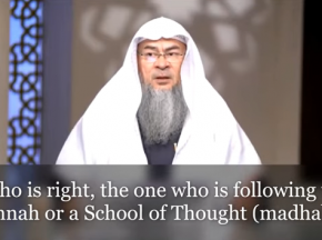 Who is right, the one following the Sunnah or a School Of Thought (Madhab)?