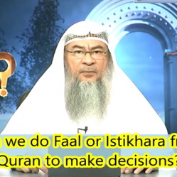 Can we do Faal or Istekhara from the Quran to make a decision?