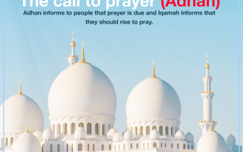 The call to prayer (Adhan)