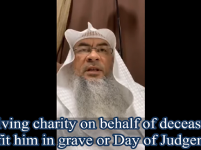 Charity on behalf of deceased would benefit him in the Grave or The Day Of Judgement