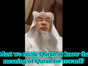 Do we get reward for reciting the Quran or must we know meaning as well to get reward