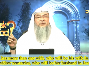 If a man has more than one wife, who will be his wife in Jannah?