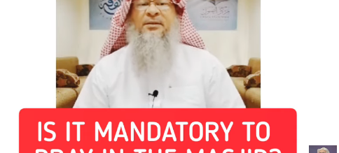 Is it Mandatory to pray in the masjid?