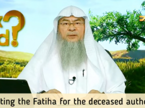 Is reciting Fateha for the deceased authentic? What deeds benefit the deceased?