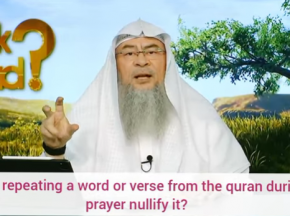 Does repeating a Word or Ayah from the Quran during prayer nullify it?