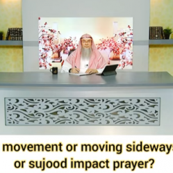 Does slight movement or moving sideways in ruku or sujood impact the prayer?