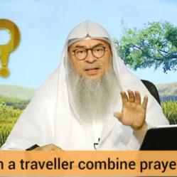 Can a traveler combine prayers?