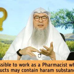 Is it OK to work as a Pharmacist where most products may contain haram ingredients?