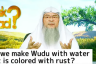 Can we make wudu or ghusl with water that is colored with rust, mud, flowers etc?