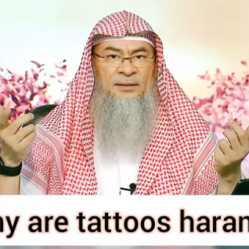 Why are Tattoos haram, not permissible in Islam?