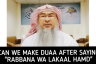 ​Can we make dua after saying Rabbana wa lakal hamd after rising from ruku?