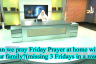Can we pray Friday prayer at home with our family(during Coronavirus COVID-19 lockdown)