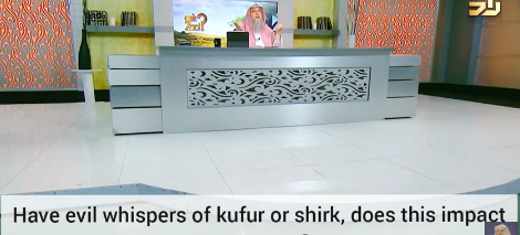 I have evil whispers about kufr or shirk, does this impact my prayer?