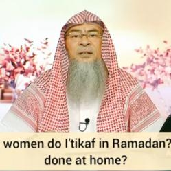 Where do women do eitikaf in Ramadan? Can women do eitikaf at home?