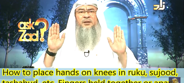 How to place hands on knees in Ruku Sujood, Tashahhud, etc. Fingers held together or apart?