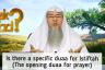 Different Duas to be recited before starting the prayer (Dua Istiftah/ Opening Dua)