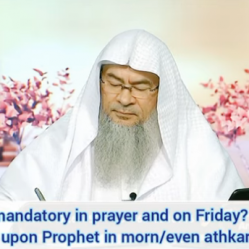 Should we say long durood on Friday or short one is OK? Durood in morning, evening adkhar authentic?