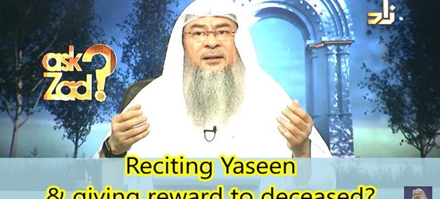 Reciting Surah Yasin & Praying a few Rakahs and giving it's reward to the deceased