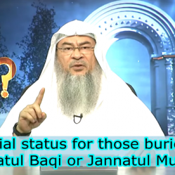 Is there any special reward for being buried in Jannatul Baqi or Jannatul Mualla?