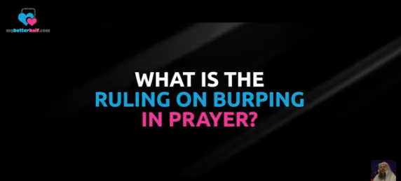 What is the ruling on burping in prayer?