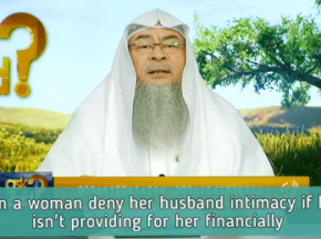 Can a wife deny her husband intimacy if he isn't providing for her financially?