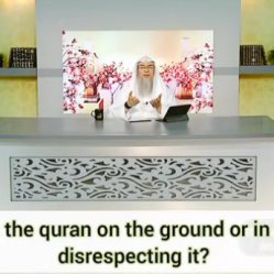 Is putting the Quran on the ground or in one's lap disrespecting the Quran?