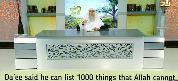 A Da'ee said he can list a 1000 things that Allah cannot do, is this kufr?