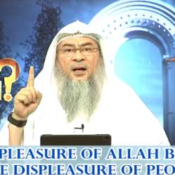 Pleasure of Allah is better than the Displeasure of People