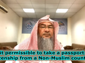 Is it permissible to take a Passport & Citizenship of a Non Muslim Country?