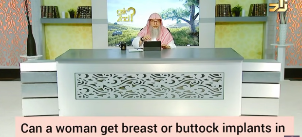 Can a woman get breast or buttock implants in Islam?