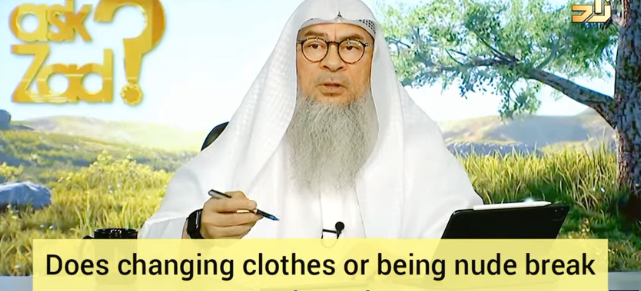 Does changing clothes, exposing awrah or being nude break my wudu?