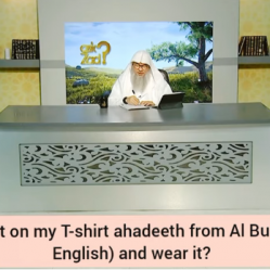 Can I print hadiths on my T Shirt in English & wear it?