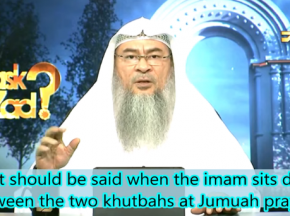 What should we recite when the Imam sits down between the Two Khutbahs on Friday?