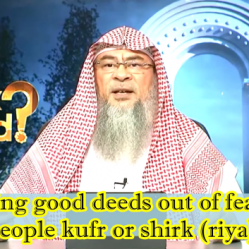 Doing good deeds out of fear of people
