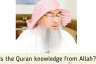​Is Quran knowledge of Allah?