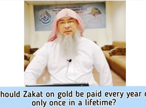 Must Zakat on gold (or cash, stocks etc) be paid every year or only once in a lifetime