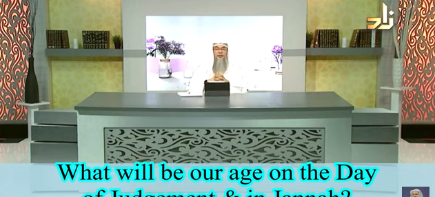 What will be our age in Paradise / Jannah?