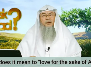 What does it mean to 'Love for the sake of Allah'?