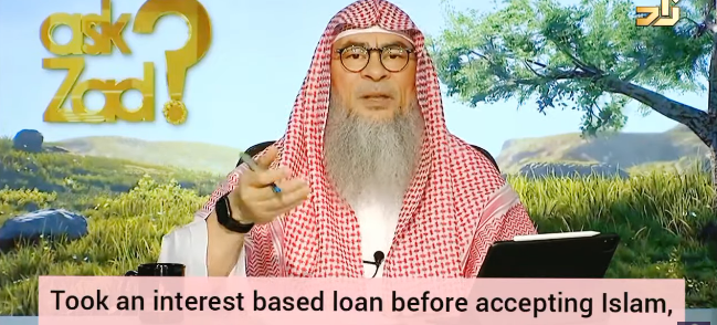 Took an interest based loan before accepting Islam