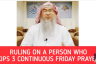 Ruling on a man who skips 3 continuous Friday Prayers
