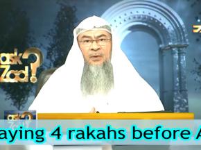 Praying four rakahs sunnah before Asr