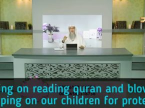 Ruling on reciting daily dhikr & blowing or wiping over our children