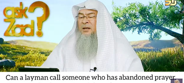 Can laymen call a person who doesn't pray, asks from dead kafir or is there a process?