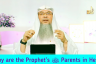 Why are the Prophet's ﷺ Parents in hell?