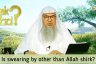 Is swearing by other than Allah Shirk?