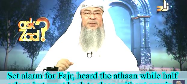 Set alarm for Fajr, heard athan while half asleep,  but went back to sleep