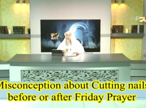 Misconception about cutting your nails before or after Friday prayer